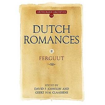 Dutch Romances II Ferguut by Johnson & David F.