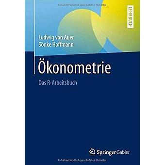 konometrie  Das RArbeitsbuch by S nke Hoffmann & Ludwig von Auer