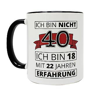 40th birthday cup I am not 40 white, made of ceramic, sp³lmema-suitable, socket ÷gen about 320 ml.