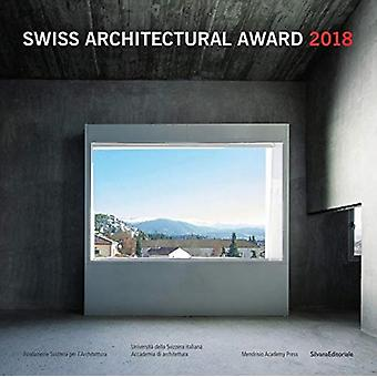 Swiss Architectural Award 2018 by Nicole Navone