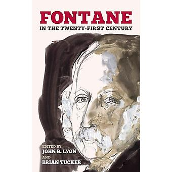 Fontane in the TwentyFirst Century by Lyon & John B