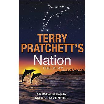 Nation The Play by Ravenhill & MarkPratchett & Terry