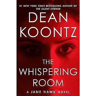 The Whispering Room by Dean R Koontz - 9781432846923 Book