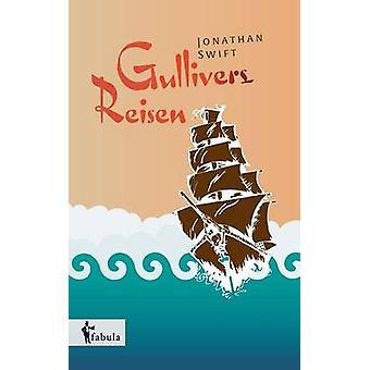 Gullivers Reisen by Swift & Jonathan