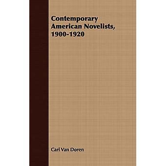 Contemporary American Novelists 19001920 by Van Doren & Carl