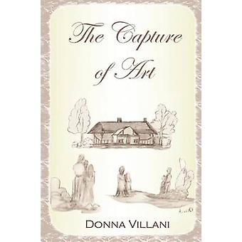 The Capture of Art by Villani & Donna