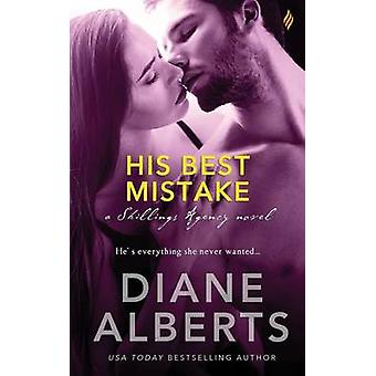 His Best Mistake by Alberts & Diane