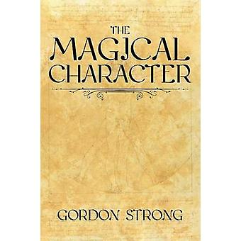 The Magical Character by Strong & Gordon