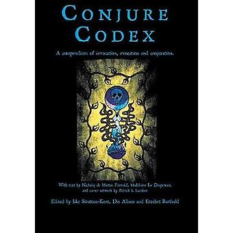 Conjure Codex 3 by StrattonKent & Jake