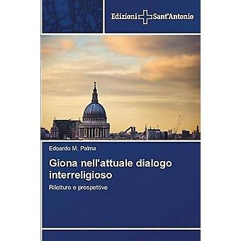 Giona Nellattuale Dialogo Interreligioso by Palma Edoardo M.