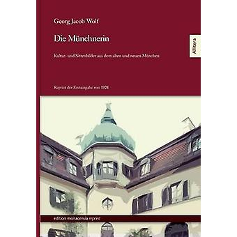 Die Munchnerin by Wolf & Georg Jacob