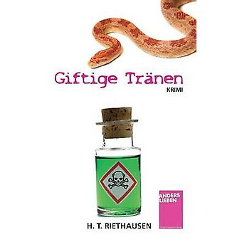 Giftige Tranen de Riethausen & H. T.