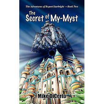 The Secret of MyMyst by DiCerto & Michael