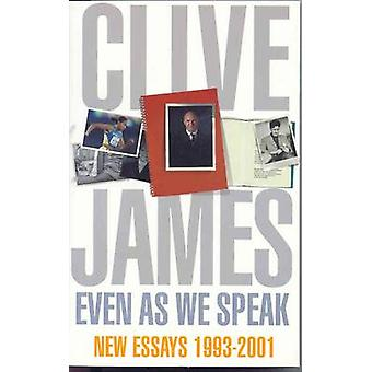 Even As We Speak Criticism by James & Clive