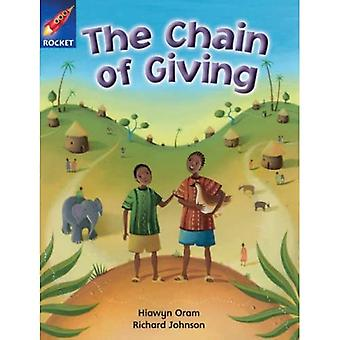 The Chain of Giving: Gold Level Fiction (Rigby Star Independent)