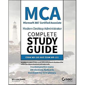 MCA Modern Desktop Administrator Complete Study Guide - Exam MD-100 an