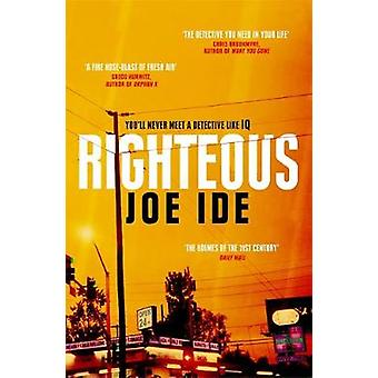 Righteous - An IQ novel by Joe Ide - 9781474607209 Book