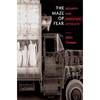 Maze of Fear by John Tirman - 9781565849167 Book