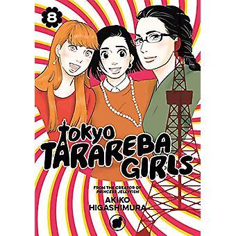 Tokyo Tarareba Girls 8 by Akiko Higashimura - 9781632368010 Book