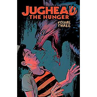 Jughead - The Hunger Vol. 3 by Frank Tieri - 9781682558270 Book