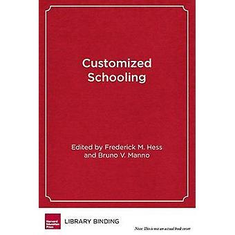Écoles sur mesure - au-delà de la réforme scolaire de Frederick M. Hess-
