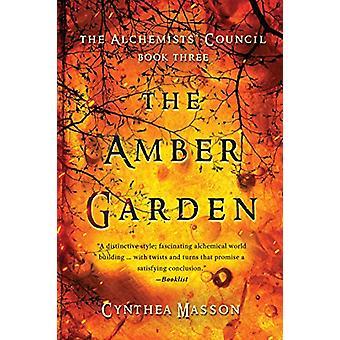 The Amber Garden by Cynthea Masson - 9781770412750 Book