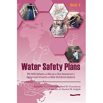Water Safety Plans - Book 4 - IRA-WDS Software and Manual for Risk Asse
