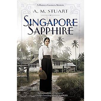Singapore Sapphire by A. M. Stuart - 9781984802644 Book