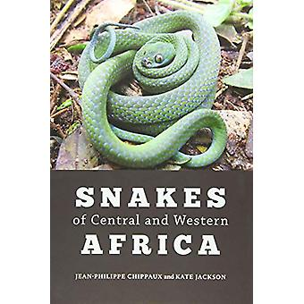 Snakes of Central and Western Africa by Jean-Philippe Chippaux - 9781