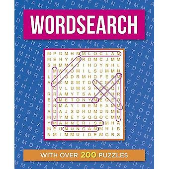 Wordsearch - With over 200 Puzzles by Eric Saunders - 9781838577384 Bo
