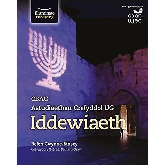 CBAC Astudiaethau Crefyddol UG Iddewiaeth by Helen Gwynne-Kinsey - 97
