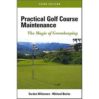 Entretien pratique des terrains de golf