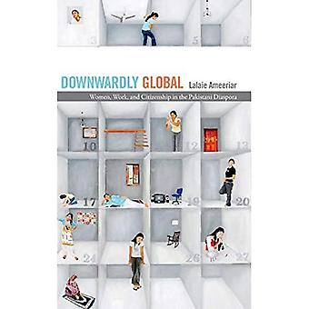 Downwardly Global: Naisten työtä ja kansalaisuus Pakistanin diaspora
