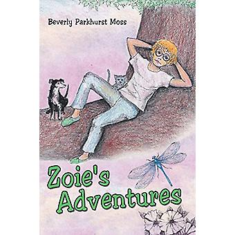 Zoie's Adventures by Beverly Parkhurst Moss - 9781489709653 Book