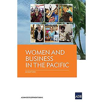 Women and Business in the Pacific by Asian Development Bank - 9789292