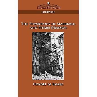 The Physiology of Marriage and Pierre Gr