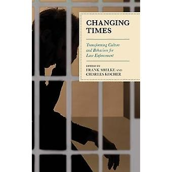 法執行の文化と行動を変革する時代の変化