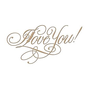 Spellbinders Glimmer Plate - Paul Antonio - Copperplate Script I Love You