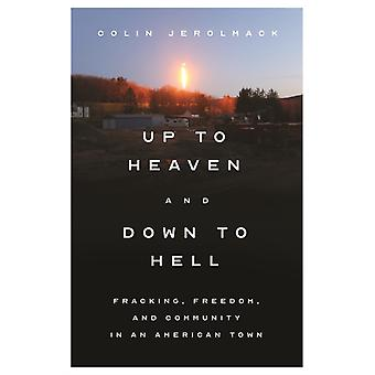 Up to Heaven and Down to Hell by Colin Jerolmack