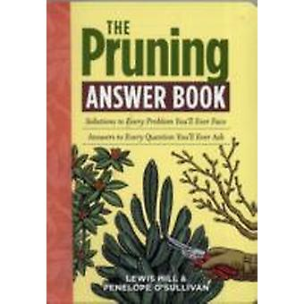 Pruning Answer Book by Lewis Hill & Penelope O Sullivan