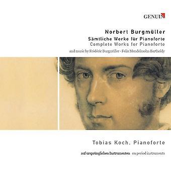 Burgmuller/Mendelssohn - Norbert Burgm Ller: Complete Works for Pianoforte [CD] USA import