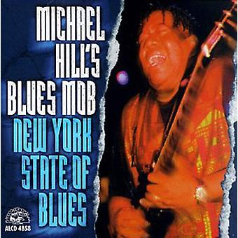 Michael Hill & Blues Mob - importación de los E.e.u.u. estado de Nueva York de Blues [CD]