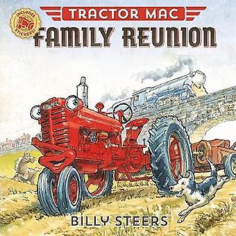 Tracteur Mac regroupement familial par tracteur Mac Family Reunion - 9780374308