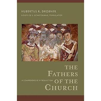 Ojcowie Kościoła - kompleksowe wprowadzenie przez Hubertus R