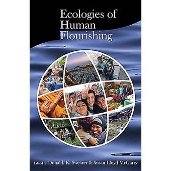 Ökologie der menschlichen Entwicklung durch Donald K. Swearer - Susan Lloyd McG