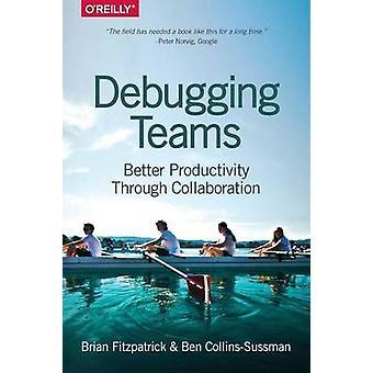 Virheenkorjaus joukkueet - paremman tuottavuuden yhteistyön Brian W