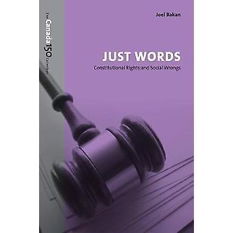 Apenas palavras - direitos constitucionais e as injustiças sociais por Joel Bakan - 9