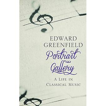 Portrait Gallery - A Life in Classical Music by Edward Greenfield - 97