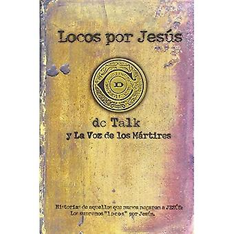 Locos Por Jesus = Jesus Freak