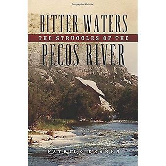 Bittert vatten: Kamper floden Pecos